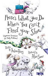 Here's What You Do When You Can't Find Your Shoe | Andrea Perry |