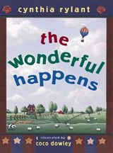 The Wonderful Happens | Cynthia Rylant |