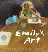 Emily's Art | Peter Catalanotto |