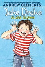 Jake Drake, Class Clown | Andrew Clements |
