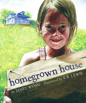 Homegrown House | Janet S. Wong |