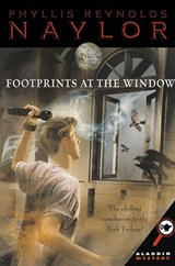 Footprints at the Window | Phyllis Reynolds Naylor |