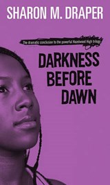 Darkness Before Dawn | Sharon M. Draper |