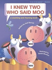 I Knew Two Who Said Moo | Judi Barrett |