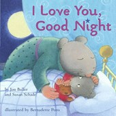 I Love You, Good Night | Buller, Jon ; Schade, Susan |