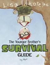 The Younger Brother's Survival Guide | Lisa Kopelke |