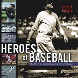 Heroes of Baseball | Robert Lipsyte |
