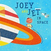 Joey And Jet in Space | James Yang |
