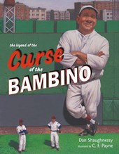 The Legend of the Curse of the Bambino | Dan Shaughnessy |