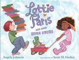 Lottie Paris and the Best Place | Angela Johnson |