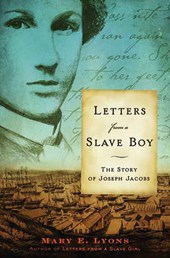 Letters from a Slave Boy | Mary E. Lyons |