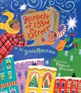 Miracle on 133rd Street | Sonia Manzano |