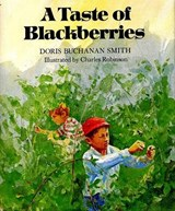 A Taste of Blackberries | Doris Buchanan Smith |