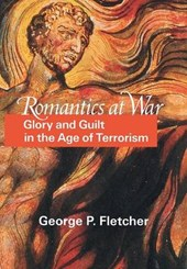 Romantics at War - Glory and Guilt in the Age of Terrorism
