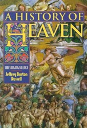 A History of Heaven - The Singing Silence | Jeffrey Burton Russell |