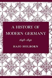 A History of Modern Germany, Volume 2 - 1648-1840