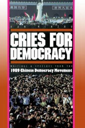 Cries For Democracy - Writings and Speeches from the Chinese Democracy Movement | Minzhu Han & Sheng Hua |
