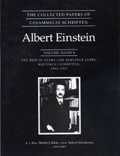 The Collected Papers of Albert Einstein, Volume 6 - The Berlin Years - Writings, 1914-1917.