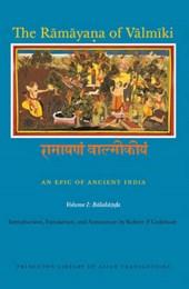 The Ramayana of Valmiki - An Epic of Ancient India - Balakanda