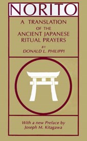 Norito - A Translation of the Ancient Japanese Ritual Prayers - Updated Edition