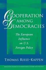 Cooperation Among Democracies - The European Influence on U.S. Foreign Policy | Thomas Risse-kappen |