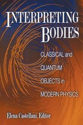 Interpreting Bodies - Classical and Quantum Objects in Modern Physics