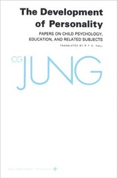 Collected Works of C.G. Jung, Volume 17 - Development of Personality