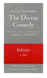 The Divine Comedy, I. Inferno, Vol. I. Part 1 - Text | Dante Dante |