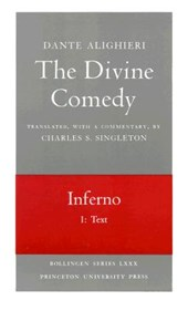 The Divine Comedy, I. Inferno, Vol. I. Part 1 - Text