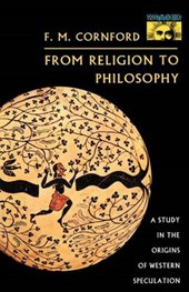 From Religion to Philosophy - A Study in the Origins of Western Speculation