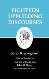 Kierkegaard`s Writings, V, Volume 5: Eighteen Upbuilding Discourses