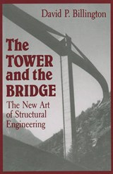 The Tower and the Bridge | David P. Billington |