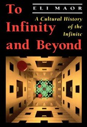 To Infinity and Beyond - A Cultural History of the Infinite