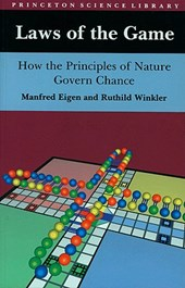 Laws of the Game - How the Principles of Nature Govern Chance | Manfred Eigen & Ruthild Winkler |
