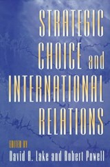 Strategic Choice and International Relations | David A Lake |