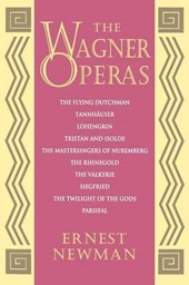 The Wagner Operas | Ernest Newman |