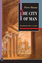 The City of Man | Pierre Manent |