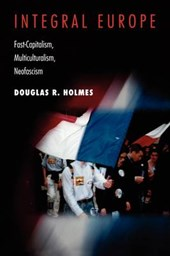 Integral Europe - Fast-Capitalism, Multiculturalism, Neofascism