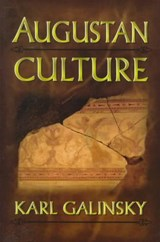 Augustan Culture - An Interpretive Introduction | Karl Galinsky |