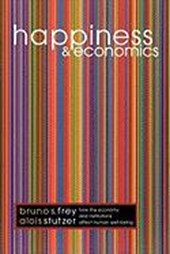 Happiness and Economics - How the Economy and Institutions Affect Human Well-Being | Bruno S. Frey & Alois Stutzer |