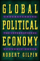 Global Political Economy | Robert Gilpin |