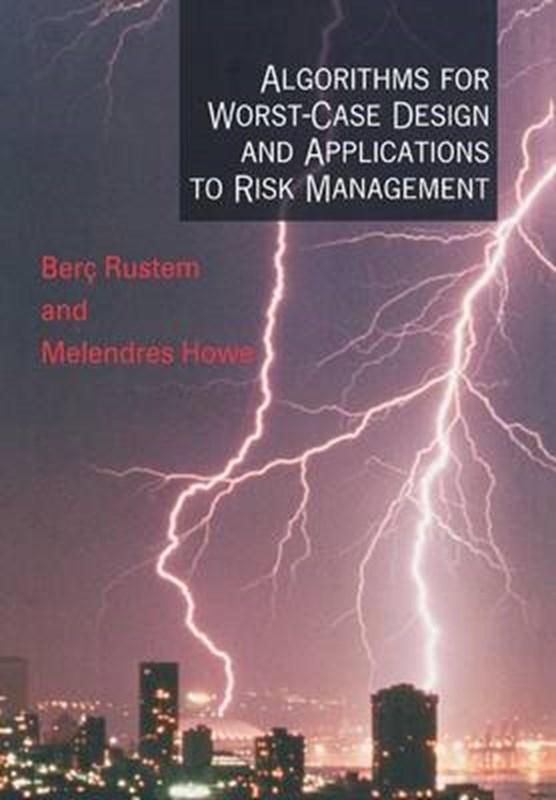 Algorithms for Worst-Case Design and Applications to Risk Management