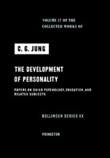 Collected Works of C.G. Jung, Volume 17: Development of Personality | Jung |