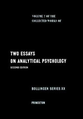 Collected Works of C.G. Jung, Volume 7 - Two Essays in Analytical Psychology
