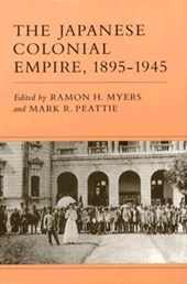 The Japanese Colonial Empire, 1895-1945 | Ramon H. Myers |