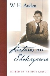 Lectures on Shakespeare | W. H. Auden |