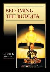 Becoming the Buddha - The Ritual of Image Consecration in Thailand