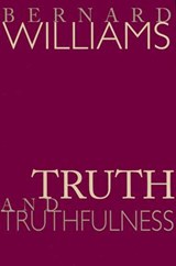 Truth and Truthfulness | Bernard Williams |