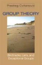Group Theory - Birdtracks, Lie`s, and Exceptional Groups