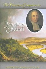 The Princeton Companion to Jonathan Edwards | Sang Hyun Lee |